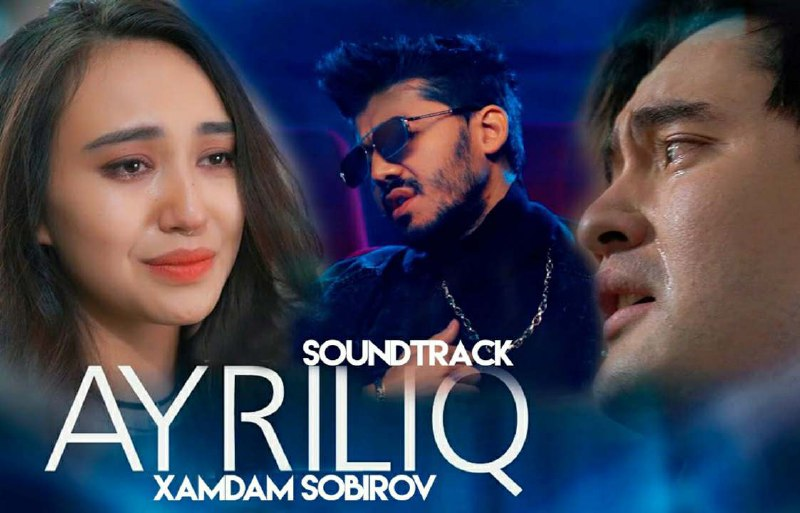 Hamdam Sobirov - Ayriliq (soundtrack) (Official Video Klip